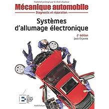 Systèmes d'allumage électronique - 2ème édition: Diagnostic et réparation.