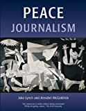 Peace Journalism (Peace and Conflict)