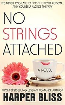No Strings Attached (Pink Bean Series Book 1) (English Edition) von [Bliss, Harper]