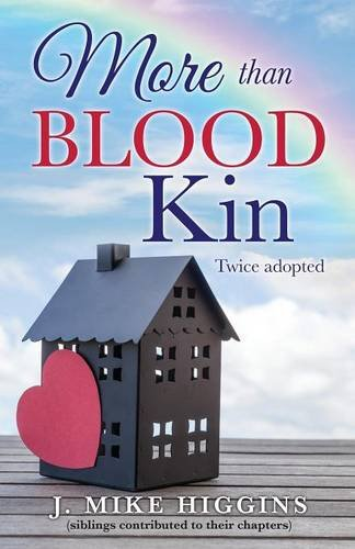 More than blood kin por J. Mike Higgins (siblings con chapters)