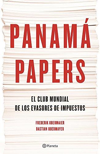 Panama Papers: El Club Mundial de los Evasores de Impuestos = The Panama Papers por Frederik Obermaier
