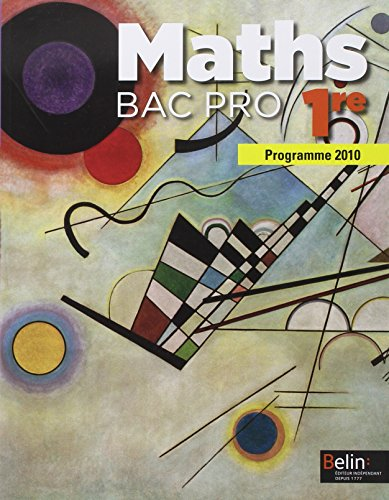 Mathmatiques 1re Bac Pro : Programme 2010