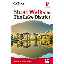 Short walks in the Lake District: Guide to 20 Easy Walk (Collins Ramblers)