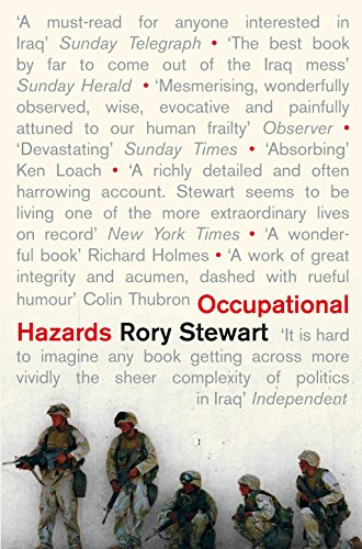 Occupational Hazards: My Time Governing in Iraq por Rory Stewart