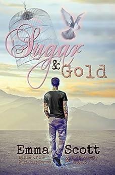 Sugar & Gold (English Edition)