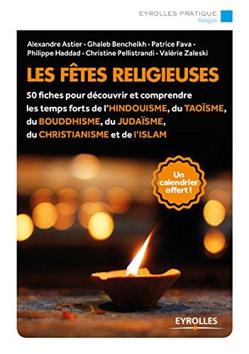 Les fêtes religieuses: 50 fiches pour d...