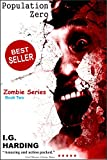 eBooks: Population Zero    (A small group must band together in order to survive the Zombie Apocalypse and kill the Walking Dead)    [eBooks] (eBooks, ... Sellers, eBooks for Kids, eBooks for Teens)