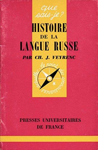 HISTOIRE DE LA LANGUE RUSSE
