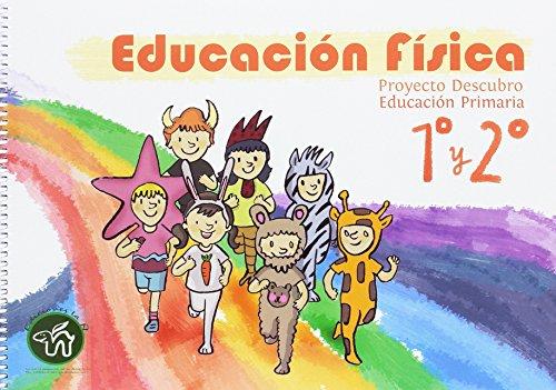 Educación Física 1er ciclo: Proyecto Descubro 2015 - 9788496183810