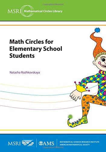 Math Circles for Elementary School Students (MSRI Mathematical Circles Library) por Natasha Rozhkovskaya