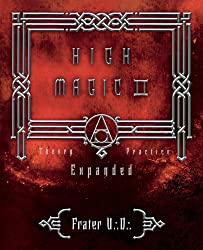 High Magic II: Expanded Theory and Practices