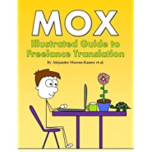 Mox: Illustrated Guide to Freelance Translation