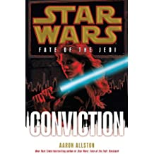 Conviction: Star Wars (Fate of the Jedi) (Star Wars: Fate of the Jedi - Legends, Band 7)
