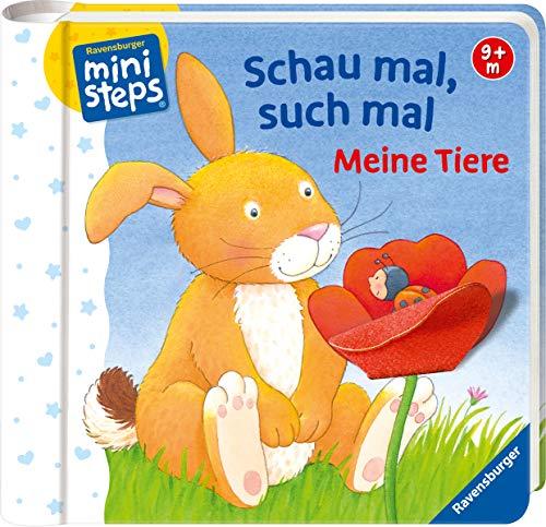 Schau mal, such mal: Meine Tiere: Ab 9 Monate (ministeps Bücher) (Baby-bücher Monate 9)