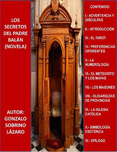 Los secretos de padre Balán por José Gonzalo Jesús Sobrino Lázaro