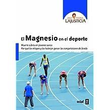 El magnesio en el deporte (Spanish Edition) by Ana Maria Lajusticia (2014)