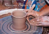 Kreatives Basteln 2019. Impressionen von Mensch und Material (Wandkalender 2019 DIN A3 quer): 12 farbenfrohe Bilder von Kunsthandwerkern und ihren ... 14 Seiten ) (CALVENDO Hobbys)