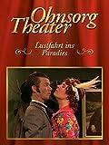 Ohnsorg Theater: Lustfahrt ins Paradies