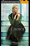 The Choice (Lancaster County Secrets Book #1): A Novel