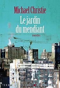 """Afficher """"Le jardin du mendiant"""""""