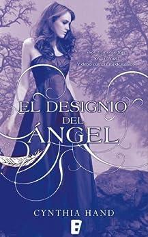 El designio del ángel  (B DE BOOKS) de [Hand, Cynthia]