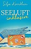 Seeluft inklusive: Liebesroman
