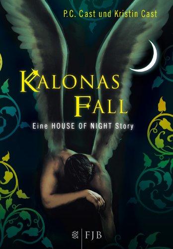 Buchseite und Rezensionen zu 'Kalonas Fall: Eine House-of-Night-Story' von P.C. Cast