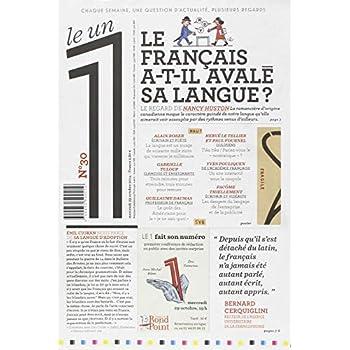 Le 1 - n°30 - Le français a-t-il avalé sa langue ?