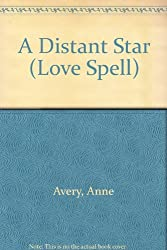 A Distant Star (Love Spell)