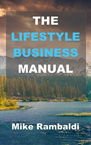 the-lifestyle-business-manual-build-a-business-around-yourself-and-enjoy-total-freedom-english-editi