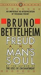 Freud and Man's Soul: An Important Re-Interpretation of Freudian Theory by Bruno Bettelheim (1983-12-12)