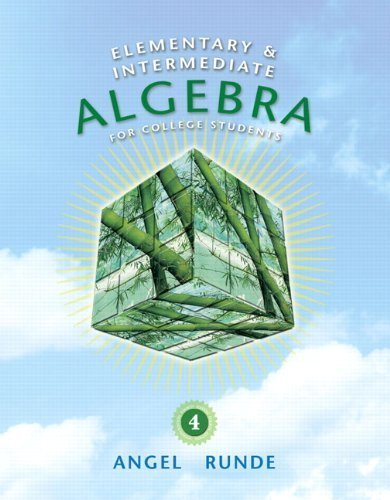 Elementary & Intermediate Algebra for College Students (4th Edition) (The Angel Developmental Algebra Series) by Angel, Allen R. (2010) Hardcover