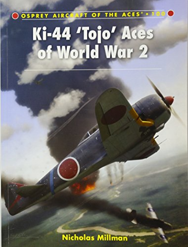 Ki-44 'Tojo' Aces of World War 2 (Aircraft of the Aces)