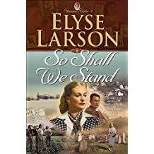 So Shall We Stand (Women of Valor Book #2)