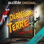 Dernière Terre. La série complète de Clément Rivière