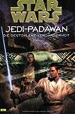 Star Wars, Jedi-Padawan, Bd.3, Die gestohlene Vergangenheit