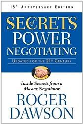 Secrets of Power Negotiating: Inside Secrets from a Master Negotiator.