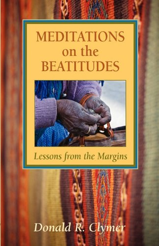 Meditations On The Beatitudes Lessons From The Margins