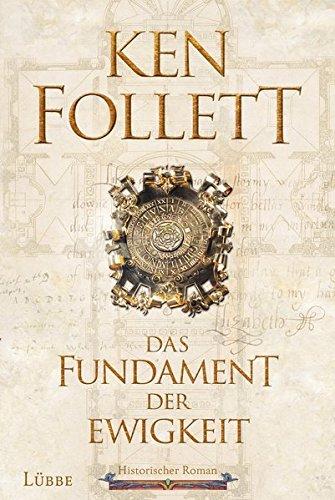 Follett, Ken: Das Fundament der Ewigkeit