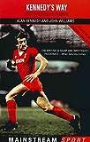 Kennedy's Way: Inside Bob Paisley's Liverpool