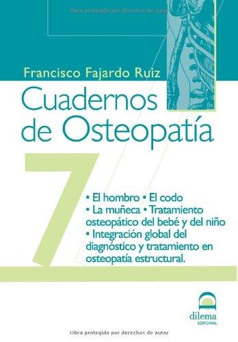 CUADERNOS DE OSTEOPATÍA. TOMO 7 por FRANCISCO FAJARDO RUIZ