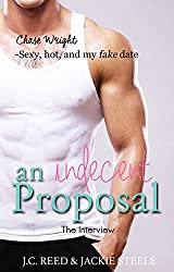 The Interview (An Indecent Proposal Book 1)