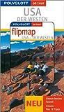 USA - Der Westen - Buch mit flipmap - Manfred Braunger