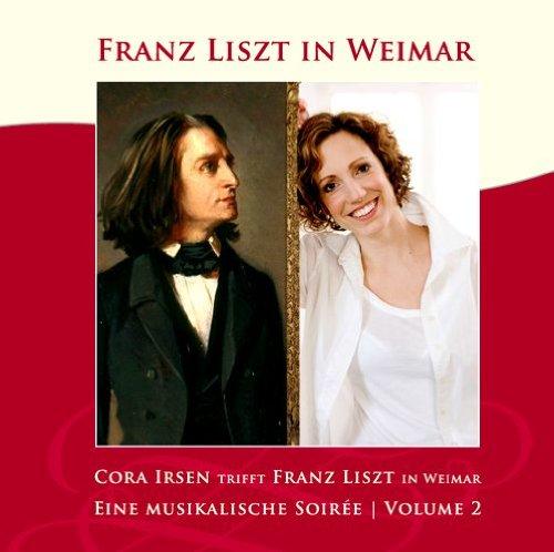 Franz Liszt in Weimar : Eine Musikalische soirée - Volume 2