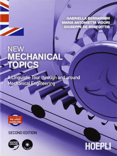 New Mechanical Topics. A Linguistic Tour through and around Mechanical Engineering