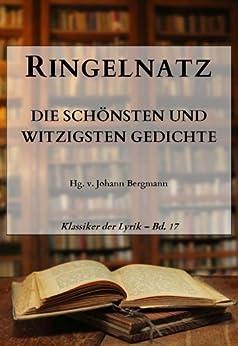 Ringelnatz: Die schönsten und witzigsten Gedichte (Klassiker der Lyrik 17)