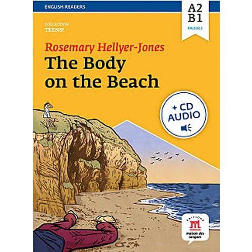 The body on the beach : Niveau A2-B1 (1CD audio MP3)