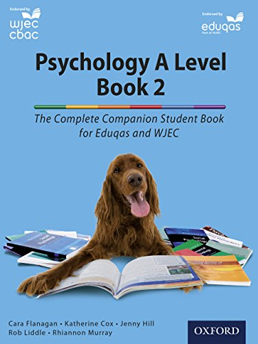 Complete Companions: Year 2 Student Book for Eduqas and WJEC A Level Psychology (PSYCHOLOGY COMPLETE COMPANION)