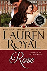 Rose: Chase Family Series Book 7 by Lauren Royal (2012-10-01)