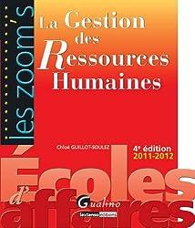 La gestion des ressources humaines
